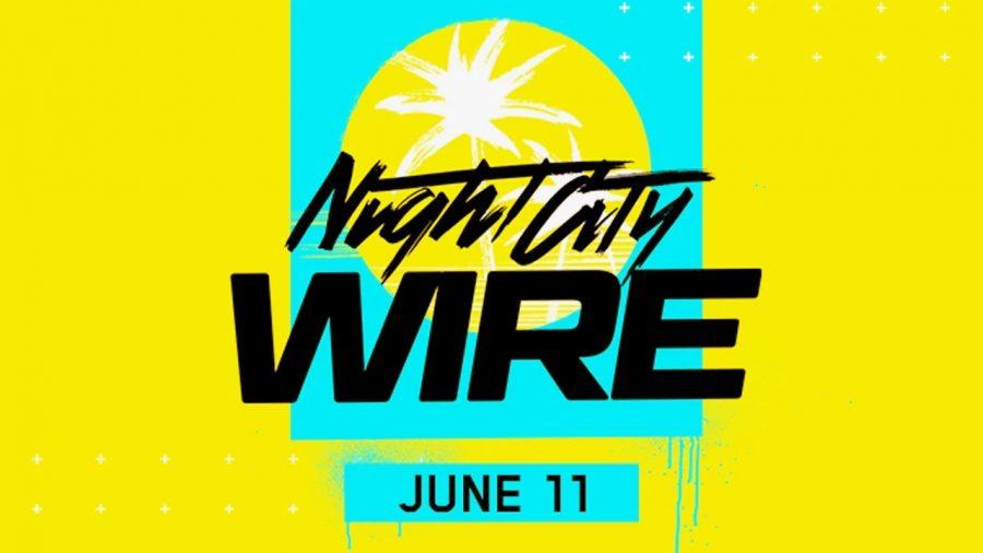 cyberpunk 2077 night city wire etkinliği