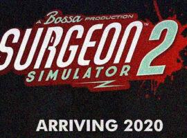 surgeon simulator 2 çıkış tarihi