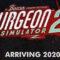 Surgeon Simulator 2 Çıkış Tarihi ve Seviye Editörü Duyuruldu