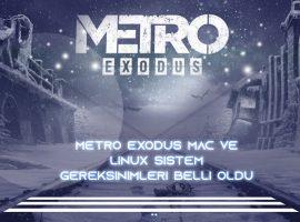 Metro Exodus Mac ve Linux Sistem Gereksinimleri Belli Oldu