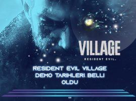 resident-evil-village-demo-tarihleri-belli-oldu